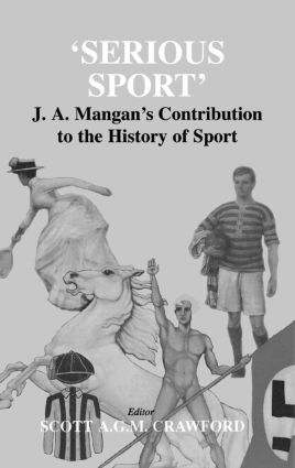 Sport, Society and Militarism—In Pursuit of the Democratic Soldier: J.A.Mangan's Exploration of Militarism