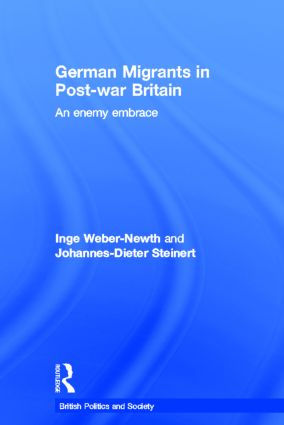German Migrants in Post-War Britain: An Enemy Embrace, 1st Edition (Hardback) book cover