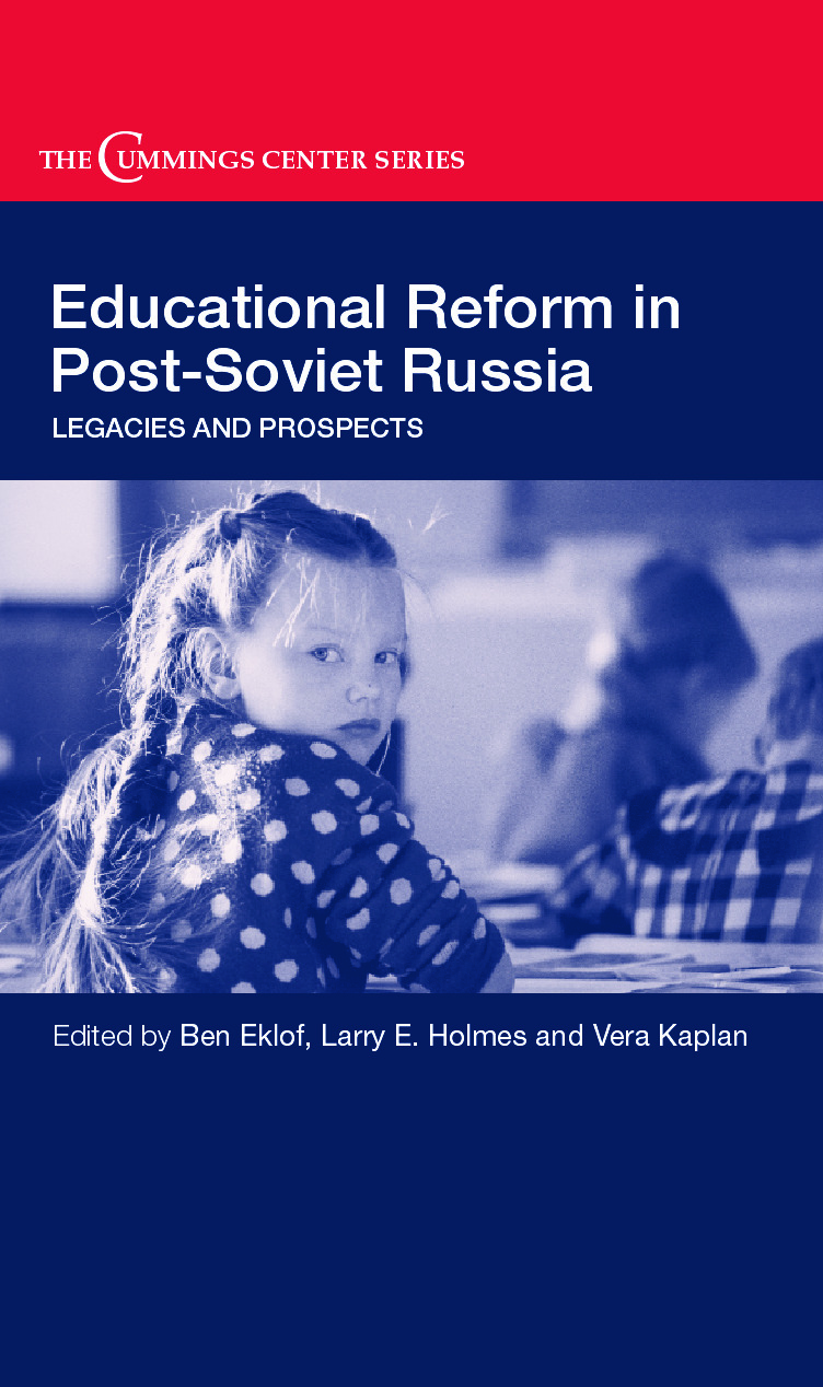 Educational Reform in Post-Soviet Russia: Legacies and Prospects (Hardback) book cover