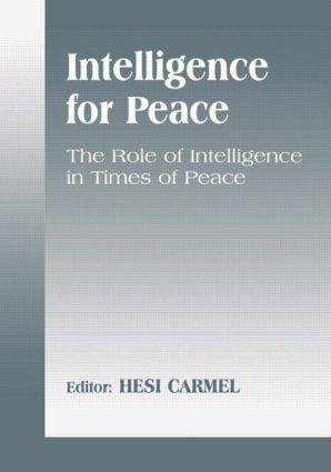 Intelligence for Peace: The Role of Intelligence in Times of Peace (Paperback) book cover