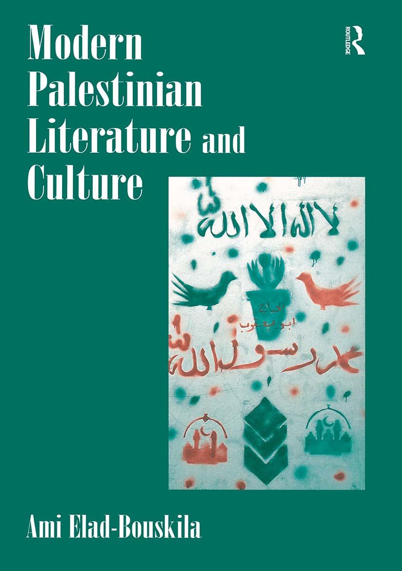 Modern Palestinian Literature and Culture
