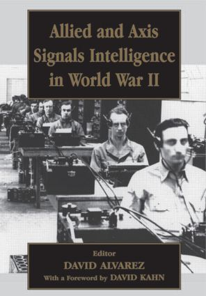 Allied and Axis Signals Intelligence in World War II (Paperback) book cover