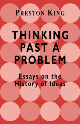 Thinking Past a Problem: Essays on the History of Ideas, 1st Edition (Paperback) book cover