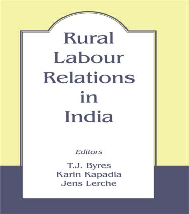 Rural Labour Relations in India: 1st Edition (Paperback) book cover