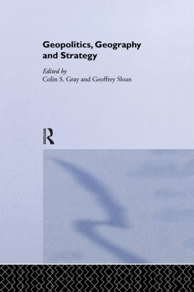 Geopolitics, Geography and Strategy (Paperback) book cover