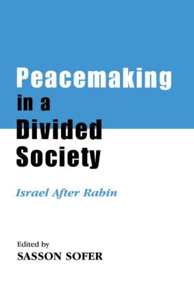 Peacemaking in a Divided Society: Israel After Rabin (Paperback) book cover
