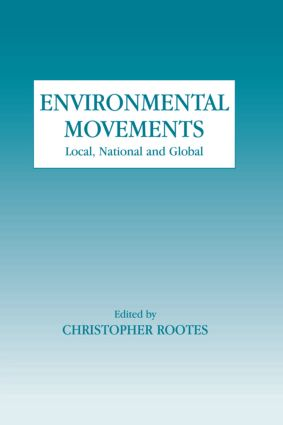 Environmental Movements: Local, National and Global (Paperback) book cover