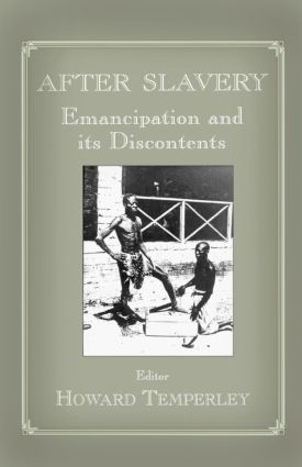 After Slavery: Emancipation and its Discontents (Paperback) book cover