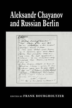 Aleksandr Chayanov and Russian Berlin: 1st Edition (Paperback) book cover