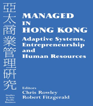 Managed in Hong Kong: Adaptive Systems, Entrepreneurship and Human Resources, 1st Edition (Paperback) book cover