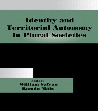 Identity and Territorial Autonomy in Plural Societies (Paperback) book cover