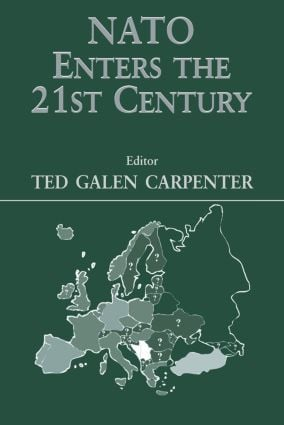NATO Enters the 21st Century: 1st Edition (Paperback) book cover