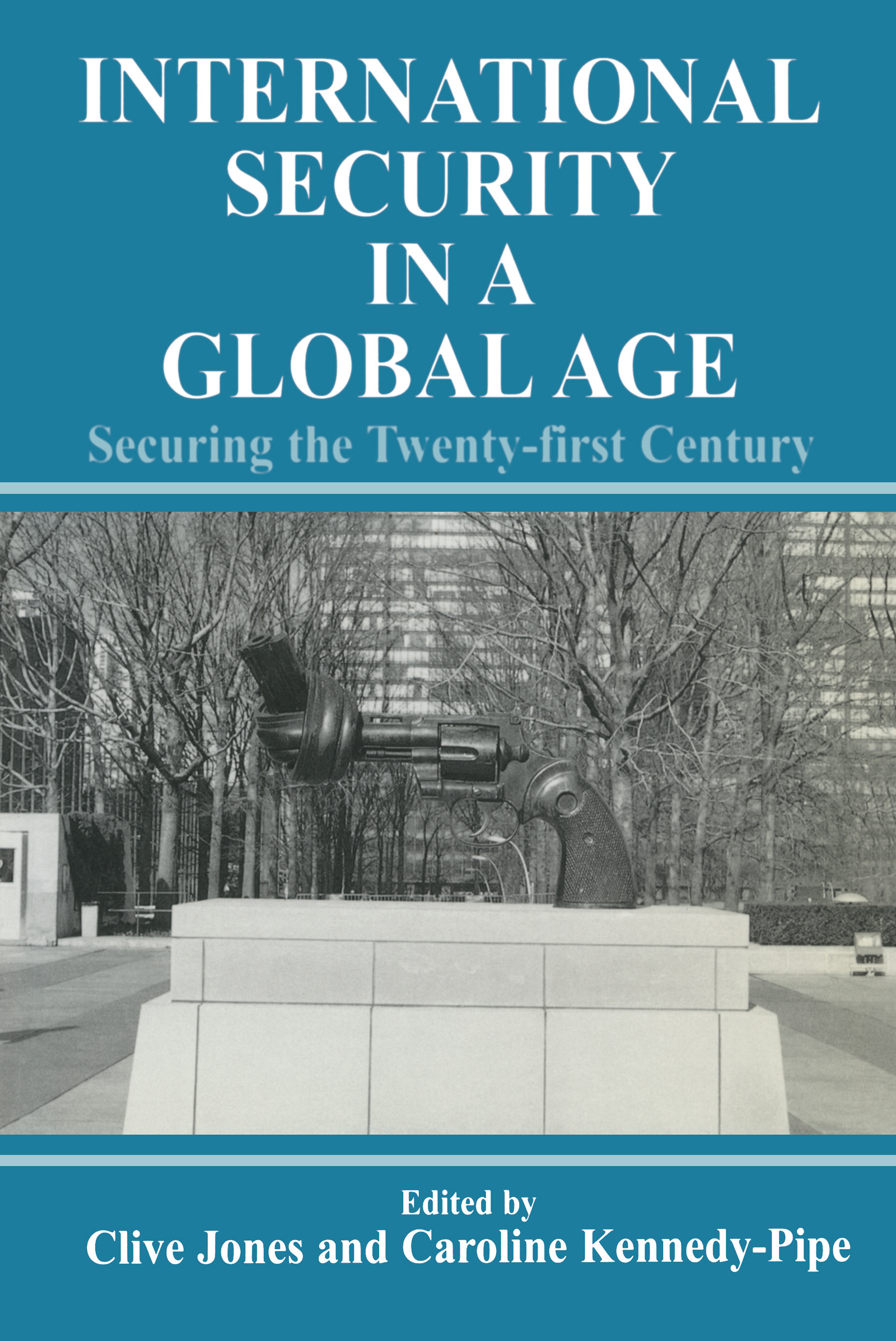 International Security Issues in a Global Age