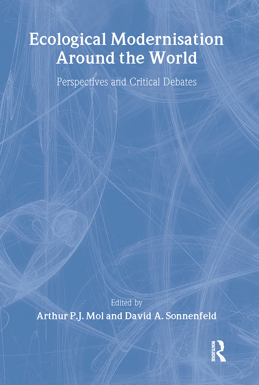 Ecological Modernisation Around the World: Perspectives and Critical Debates (Paperback) book cover
