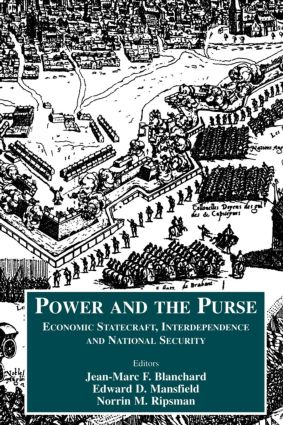 Power and the Purse: Economic Statecraft, Interdependence and National Security (Paperback) book cover