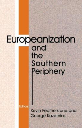 Europeanization and the Southern Periphery book cover