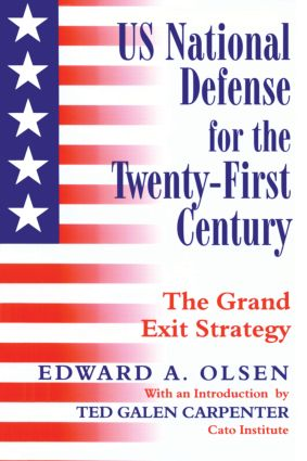 US National Defense for the Twenty-first Century: Grand Exit Strategy, 1st Edition (Paperback) book cover