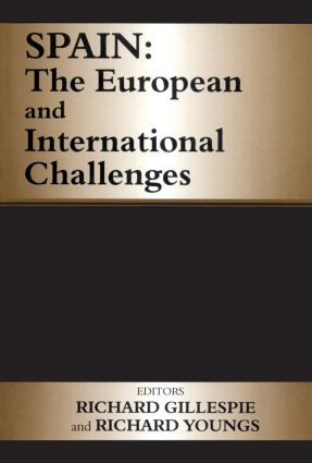 Spain: The European and International Challenges, 1st Edition (Paperback) book cover