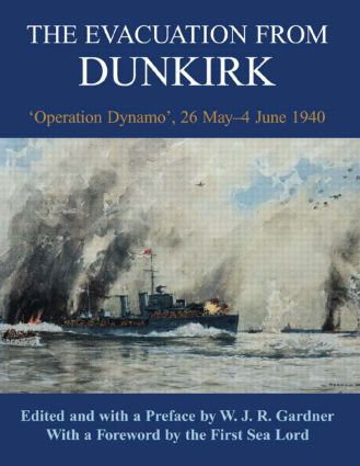 The Evacuation from Dunkirk: 'Operation Dynamo', 26 May-June 1940 book cover