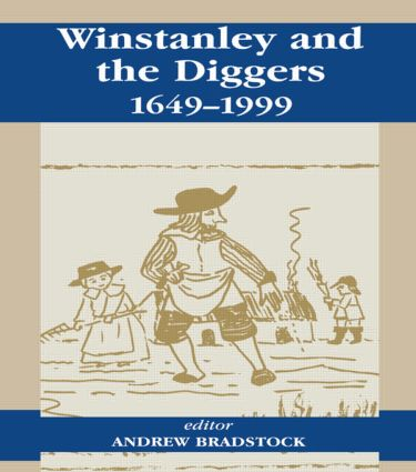 Winstanley and the Diggers, 1649-1999: 1st Edition (Paperback) book cover