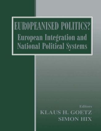 Europeanised Politics?: European Integration and National Political Systems (Paperback) book cover