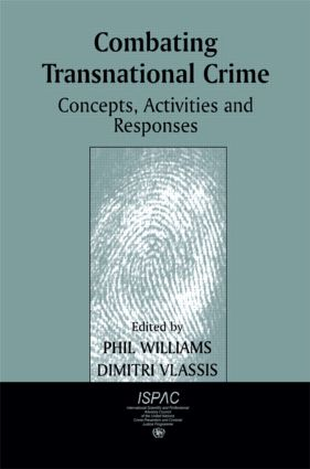 Combating Transnational Crime: Concepts, Activities and Responses (Paperback) book cover