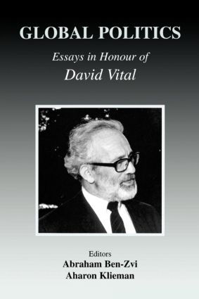 Global Politics: Essays in Honour of David Vital (Paperback) book cover
