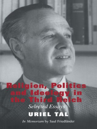 Religion, Politics and Ideology in the Third Reich: Selected Essays, 1st Edition (Paperback) book cover