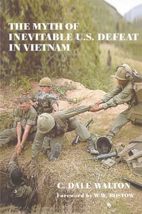 The Myth of Inevitable US Defeat in Vietnam
