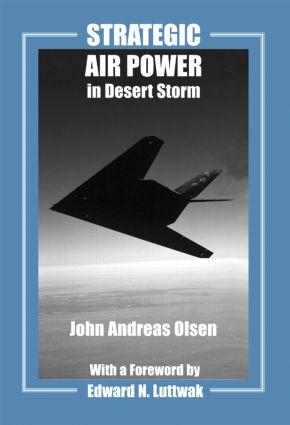 Strategic Air Power in Desert Storm: 1st Edition (Paperback) book cover