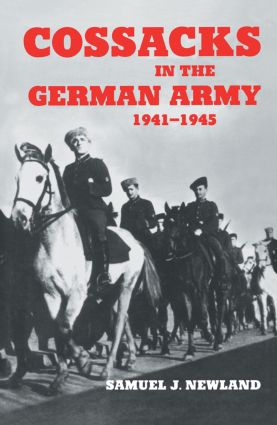 Cossacks in the German Army 1941-1945: 1st Edition (Paperback) book cover