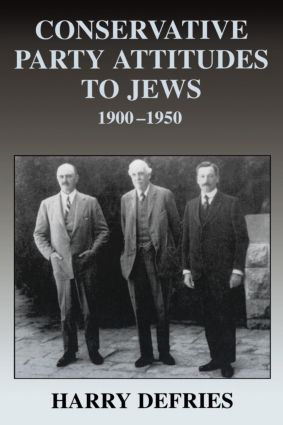 Conservative Party Attitudes to Jews 1900-1950 book cover