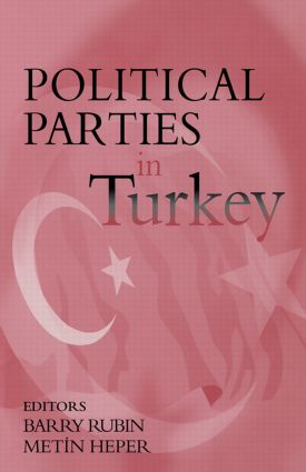 Political Parties in Turkey: 1st Edition (e-Book) book cover
