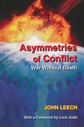 Asymmetries of Conflict: War Without Death, 1st Edition (Paperback) book cover