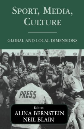 Sport, Media, Culture: Global and Local Dimensions, 1st Edition (Paperback) book cover