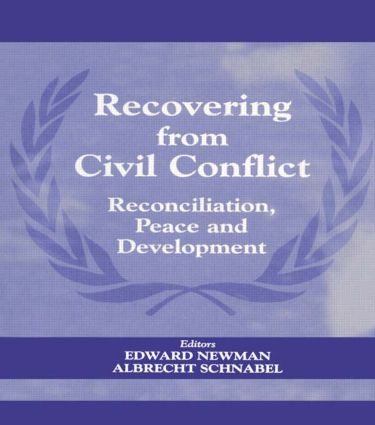 Recovering from Civil Conflict: Reconciliation, Peace and Development, 1st Edition (Paperback) book cover