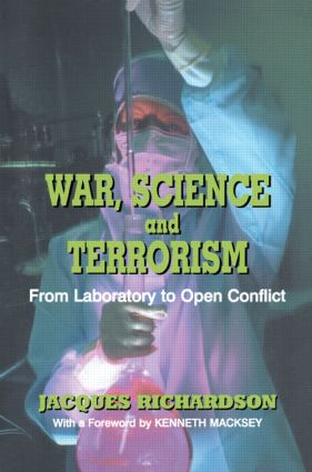 War, Science and Terrorism: From Laboratory to Open Conflict, 1st Edition (Paperback) book cover