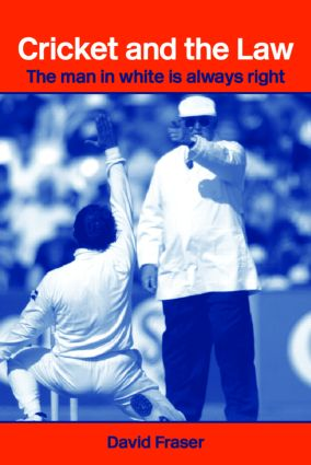 Cricket and the Law: The Man in White is Always Right book cover