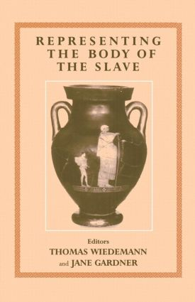 Representing the Body of the Slave (Paperback) book cover