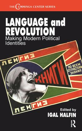 Language and Revolution: Making Modern Political Identities, 1st Edition (e-Book) book cover