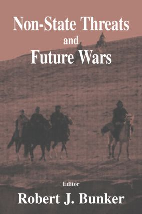 Non-state Threats and Future Wars: 1st Edition (e-Book) book cover
