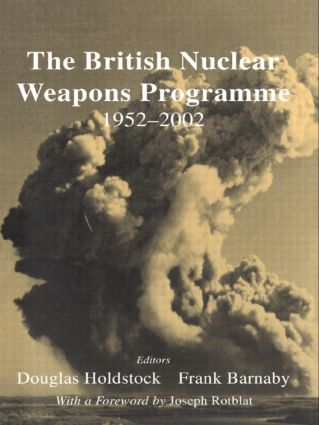 The British Nuclear Weapons Programme, 1952-2002: 1st Edition (Paperback) book cover