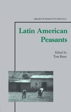 Latin American Peasants: 1st Edition (Paperback) book cover