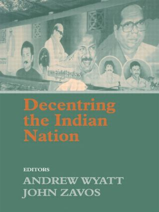 Decentring the Indian Nation: 1st Edition (Paperback) book cover