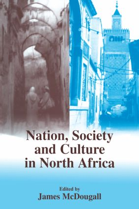 Nation, Society and Culture in North Africa (Paperback) book cover