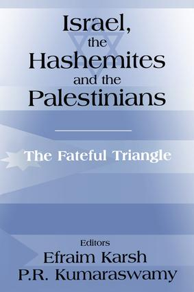Israel, the Hashemites and the Palestinians: The Fateful Triangle (Paperback) book cover
