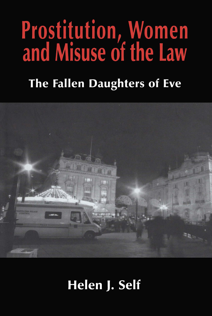Prostitution, Women and Misuse of the Law: The Fallen Daughters of Eve, 1st Edition (Paperback) book cover
