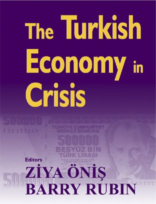 The Turkish Economy in Crisis: Critical Perspectives on the 2000-1 Crises, 1st Edition (Paperback) book cover