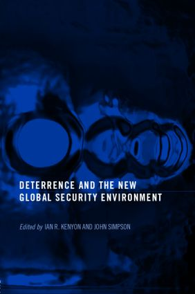 Deterrence and the New Global Security Environment: 1st Edition (Paperback) book cover
