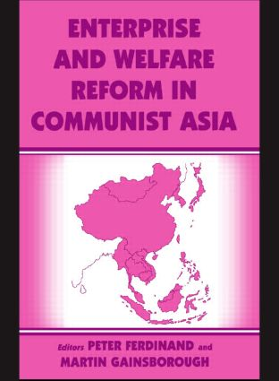 Enterprise and Welfare Reform in Communist Asia (Paperback) book cover